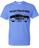 You Can't Steal My Shine T-Shirt