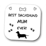Best Dachshund/Sausage Dog Mum Coaster