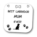 Best Labrador Dog Mum Coaster