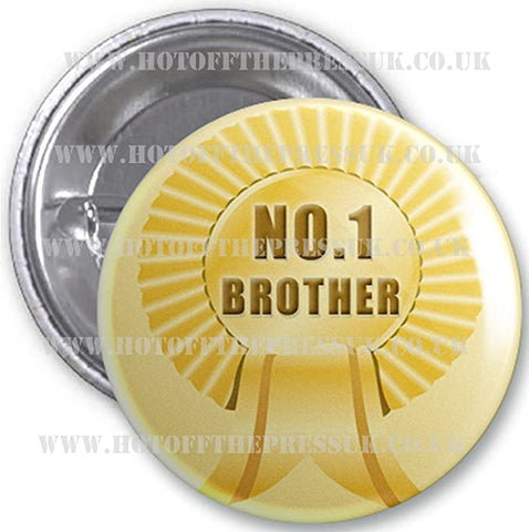 No 1 Badge - Brother