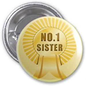 No 1 Badge - Sister