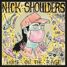 "Load image into Gallery viewer, Nick Shoulders - ""Home on the Rage"""