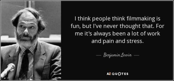 ben lewin filmmaking quote