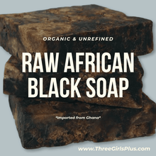 Load image into Gallery viewer, Raw African Black Soap - Three Girls Plus & Leggo My Candle