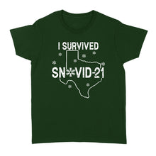 Load image into Gallery viewer, Texas I Survived Snow-Vid-21 - Standard Women's T-shirt