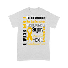 Load image into Gallery viewer, Childhood Cancer Awareness I Wear Gold For The Warriors - Standard T-shirt