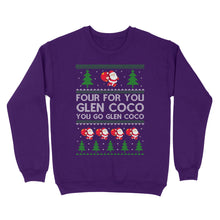 Load image into Gallery viewer, Four For You Glen Coco You Go Glen Coco Santa Christmas Shirt - Standard Crew Neck Sweatshirt