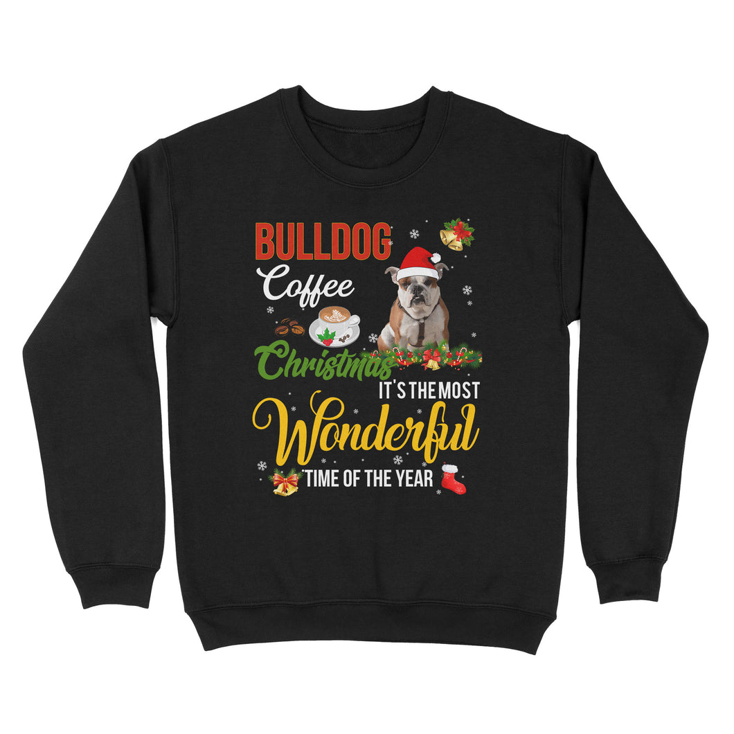 Bulldog Coffee Christmas It's The Most Wonderful Time Of The Year - Standard Crew Neck Sweatshirt