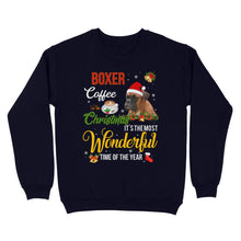 Load image into Gallery viewer, Boxer Coffee Christmas It's The Most Wonderful Time Of The Year - Standard Crew Neck Sweatshirt