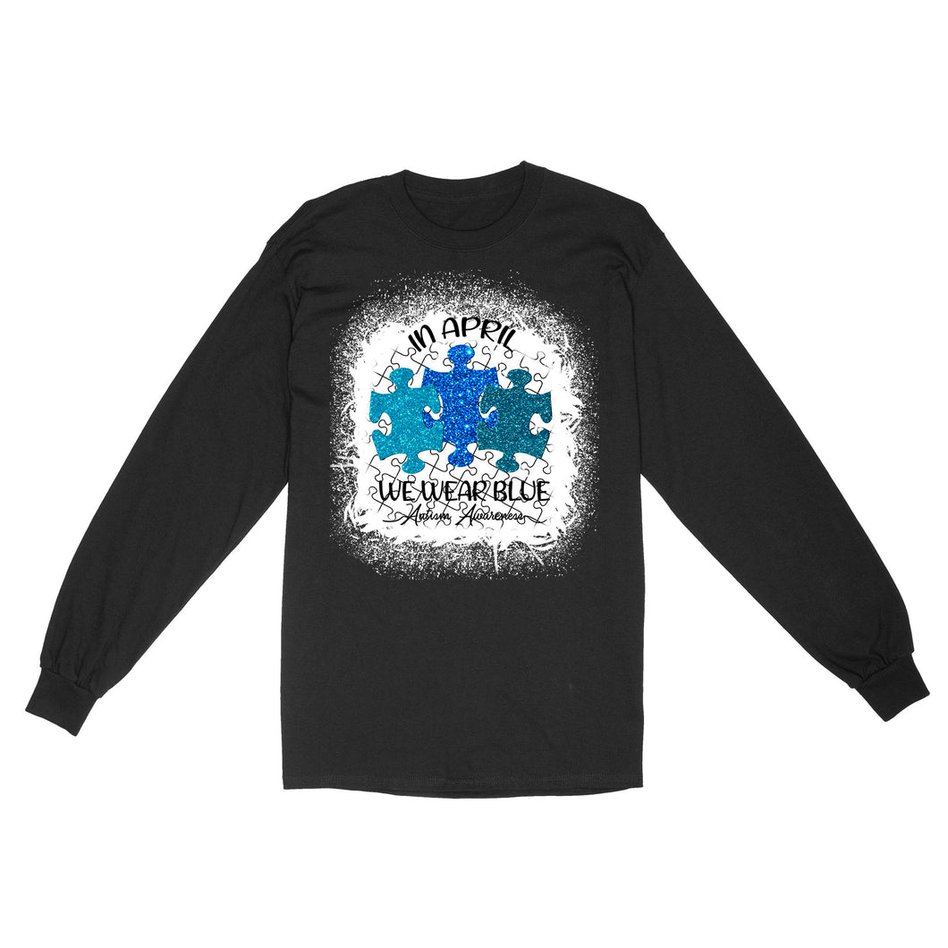 In April Wear Blue Autism Awareness - Standard Long Sleeve