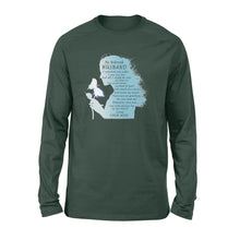 Load image into Gallery viewer, My Beloved Husband, I Watched You Suffer, I Saw You Die - Standard Long Sleeve
