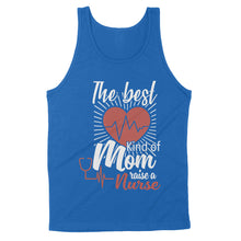 Load image into Gallery viewer, The Best Kind Of Mom Rainse A Nurse Heartbest - Standard Tank