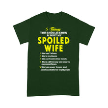 Load image into Gallery viewer, 5 Things You Should Know A Bout My Spoiled Wife - Standard T-shirt