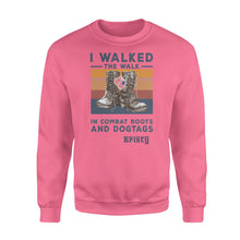 Load image into Gallery viewer, I Walked The Walk In Combat Boots And Dogtags - Standard Crew Neck Sweatshirt