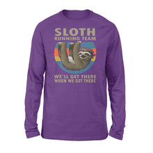 Load image into Gallery viewer, Sloth Running Team We'll Get There When We Get There Standard Long Sleeve