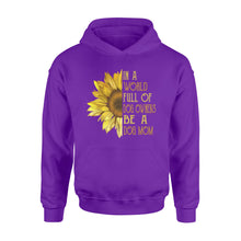 Load image into Gallery viewer, In A World Full Of Dog Owners Be A Dog Mom - Standard Hoodie