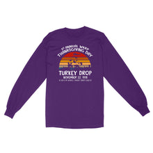 Load image into Gallery viewer, Turkey Drop, 1st  Annual WKRP Thanksgiving Day - Standard Long Sleeve
