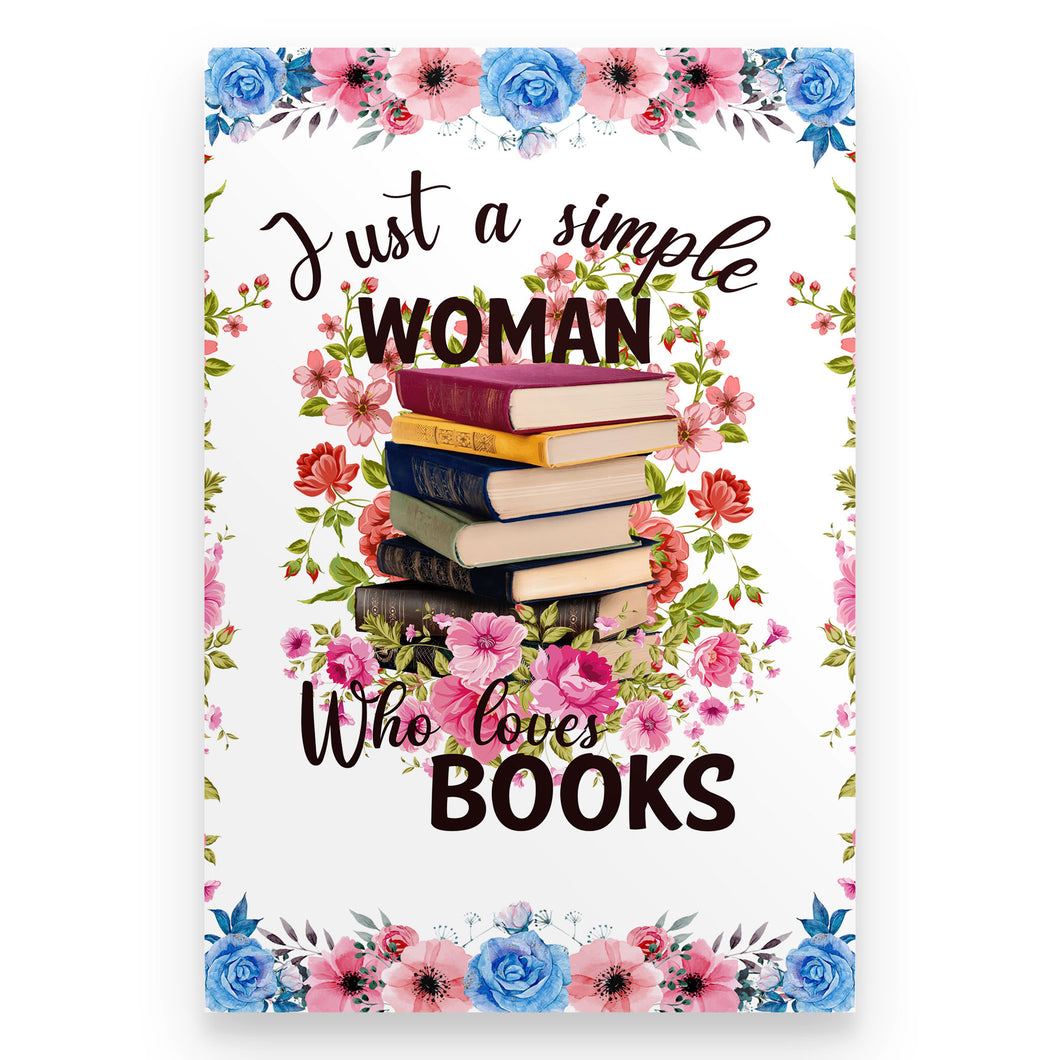 Just A Simple Woman Who Loves Books - Poster