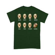 Load image into Gallery viewer, Liberal Skull, Skulls Of Modern America - Standard T-shirt