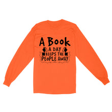 Load image into Gallery viewer, A Book A Day Keeps The People Alway - Standard Long Sleeve