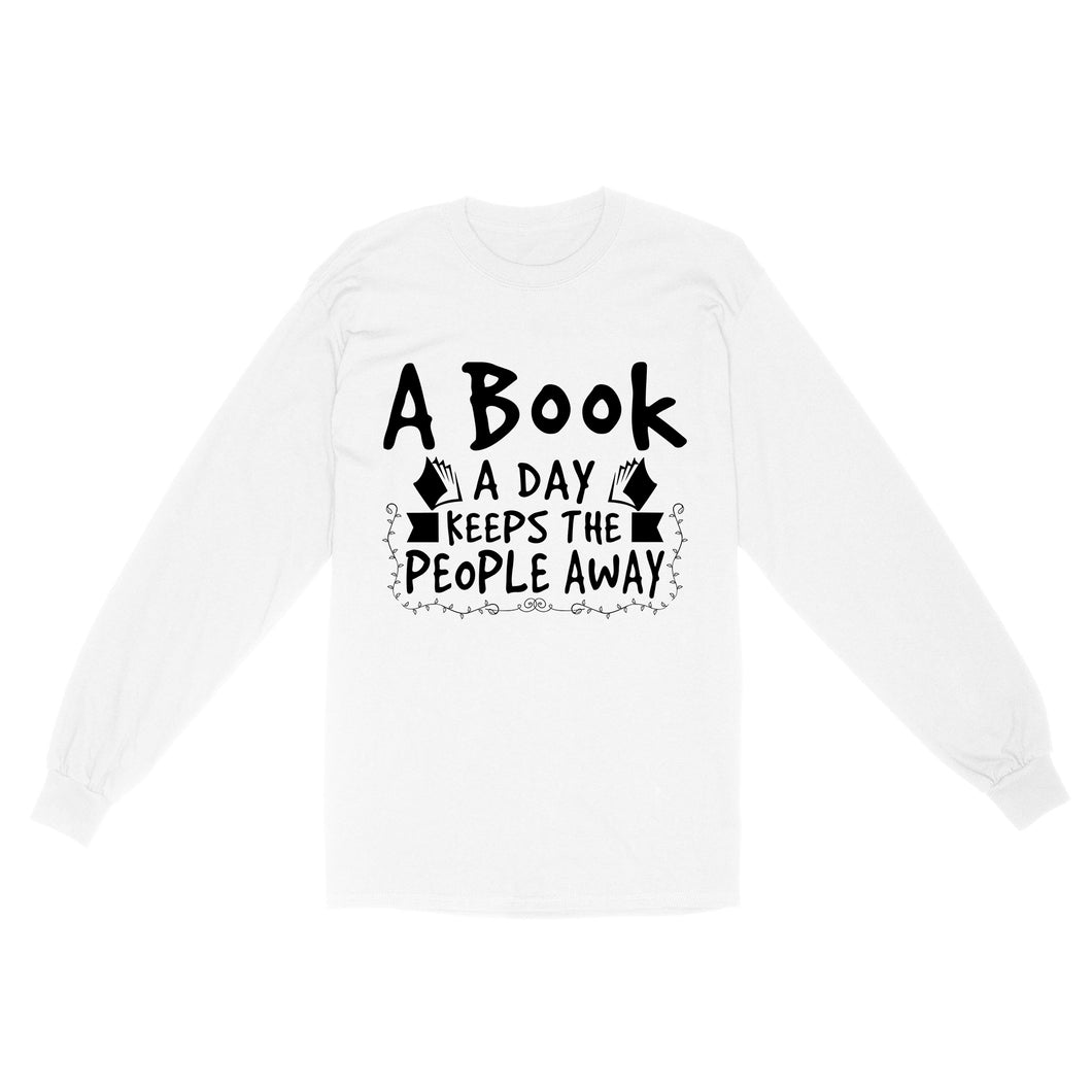 A Book A Day Keeps The People Alway - Standard Long Sleeve