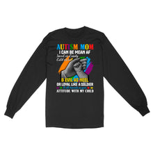 Load image into Gallery viewer, Autism Mom I Can Be Mean AF Sweet As Candy Cold As Ice & Evil As Heel - Standard Long Sleeve