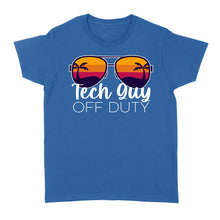 Load image into Gallery viewer, Tech Guy Off Duty - Standard Women's T-shirt
