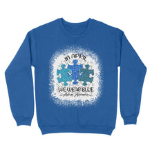 Load image into Gallery viewer, In April Wear Blue Autism Awareness - Standard Crew Neck Sweatshirt