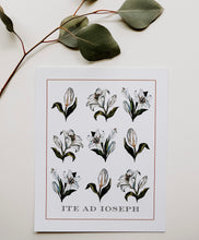 Load image into Gallery viewer, Ite Ad Ioseph - Watercolor Lilies