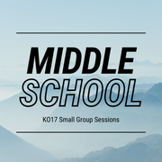 Small Group Sessions - Middle School