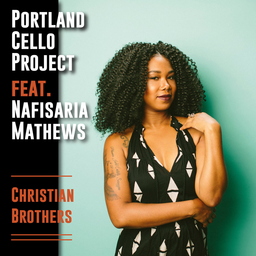 Portland Cello Project feat. Nafisaria Mathews 'Christian Brothers' - Elliott Smith Cover