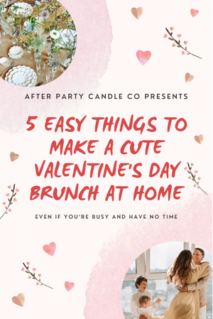 5 Easy Things To Make A Cute Valentine's Day Brunch At Home (even with kids)!