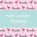 Muslin Swaddle - Flamingos