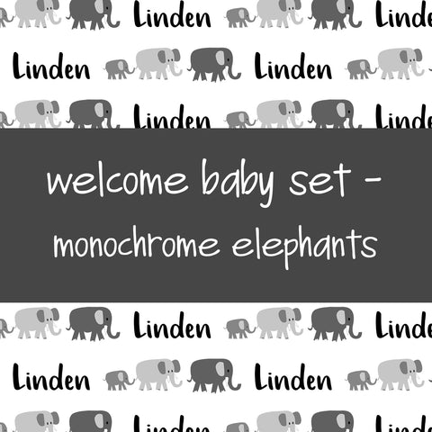 Welcome Baby Set - Monochrome Elephants