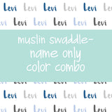 Muslin Swaddle - Name only - Color combo with white background