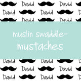 Muslin Swaddle - Mustaches