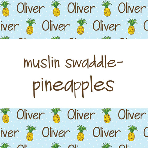 Muslin Swaddle - Pineapples