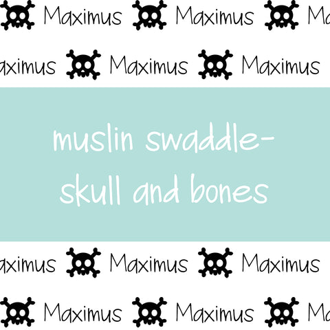 Muslin Swaddle - Skull and Bones