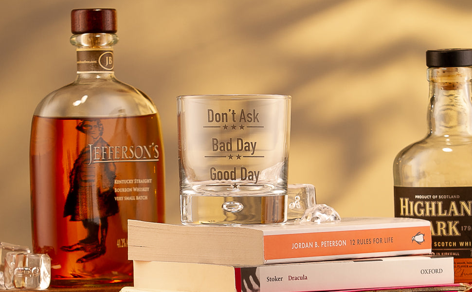 Good Day Bad Day Don't Ask Novelty Whiskey Glass