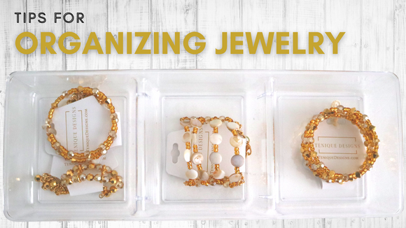Tips for Organizing Jewelry