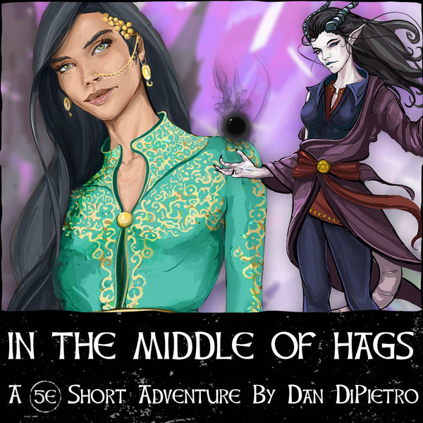 In The Middle of Hags DnD 5e Adventure on Roll20