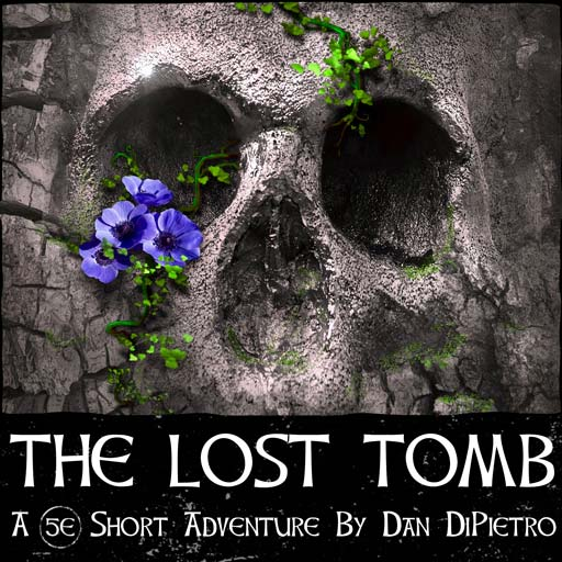 The Lost Tomb DnD Adventure