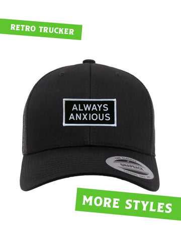 Always Anxious · Hat
