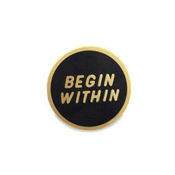 Begin Within · Enamel Pin