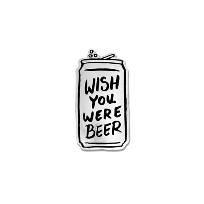 Wish You Were Beer Enamel Pin
