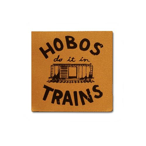 Hobos Do It On Trains Canvas Patch Print Ritual