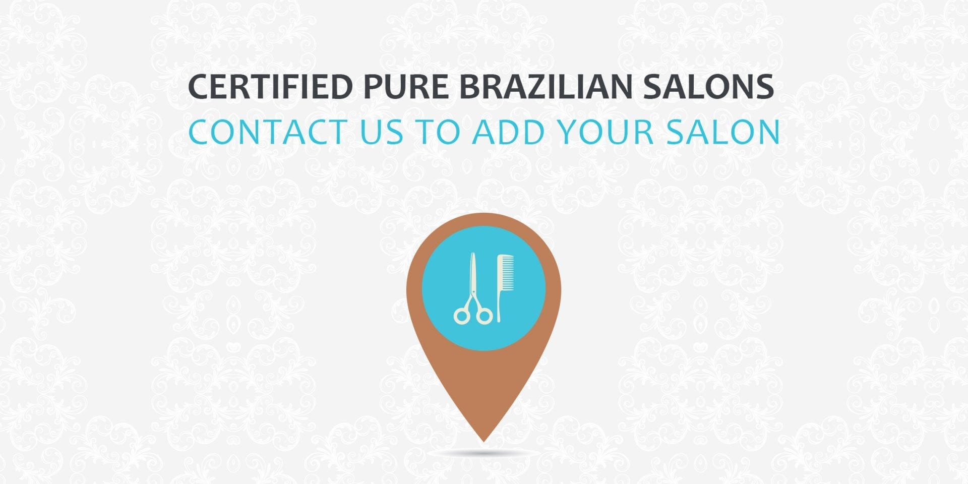 PURE BRAZILIAN IS PROUD TO BE REPRESENTED BY THESE CERTIFIED SALONS