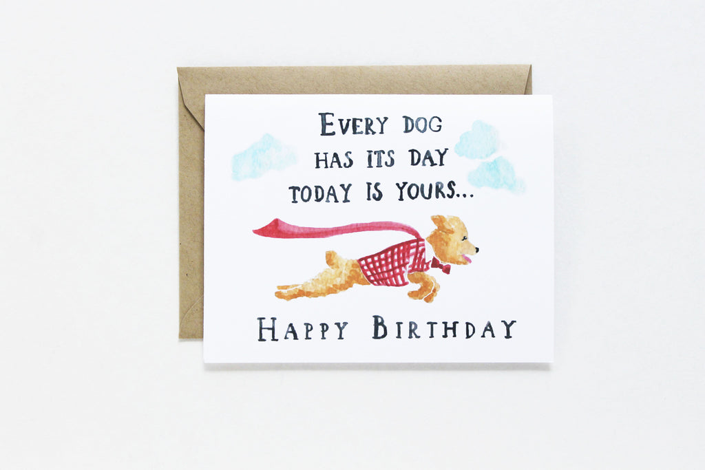 Every Dogs Birthday Card