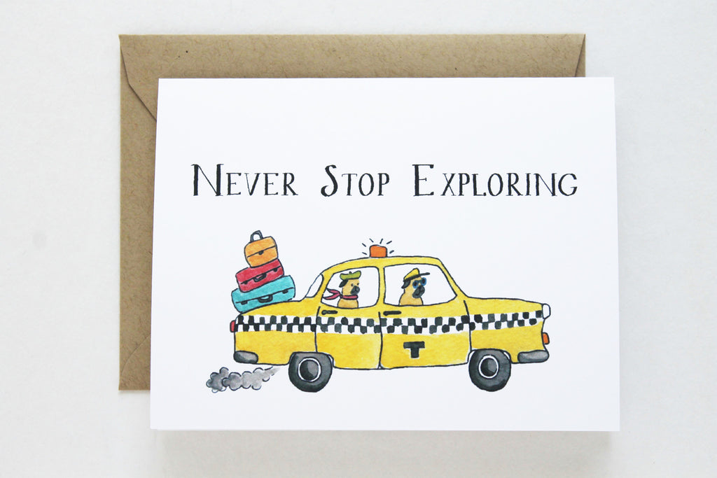 Never Stop Exploring Card