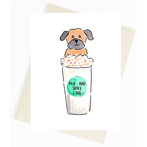 Pug-Kin Spice Latte Greeting Card